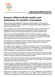 Kosovo: Ethical Media Audits and Guidelines for Quality Journalism