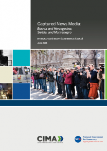 Captured News Media: Bosnia and Herzegovina, Serbia, and Montenegro