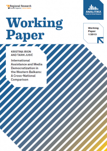International Assistance and Media Democratization in the Western Balkans: A Cross-National Comparison (2013)