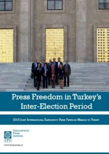 Report: Press Freedom in Turkey's Inter-Election Period