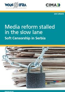 Media reform stalled in the slow lane: Soft Censorship in Serbia