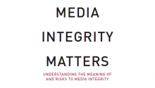 Brochures »Understanding the Meaning of and Risks to Media Integrity«